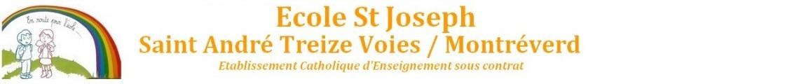 Ecole St JOSEPH            85260   Montréverd/St André Treize Voies
